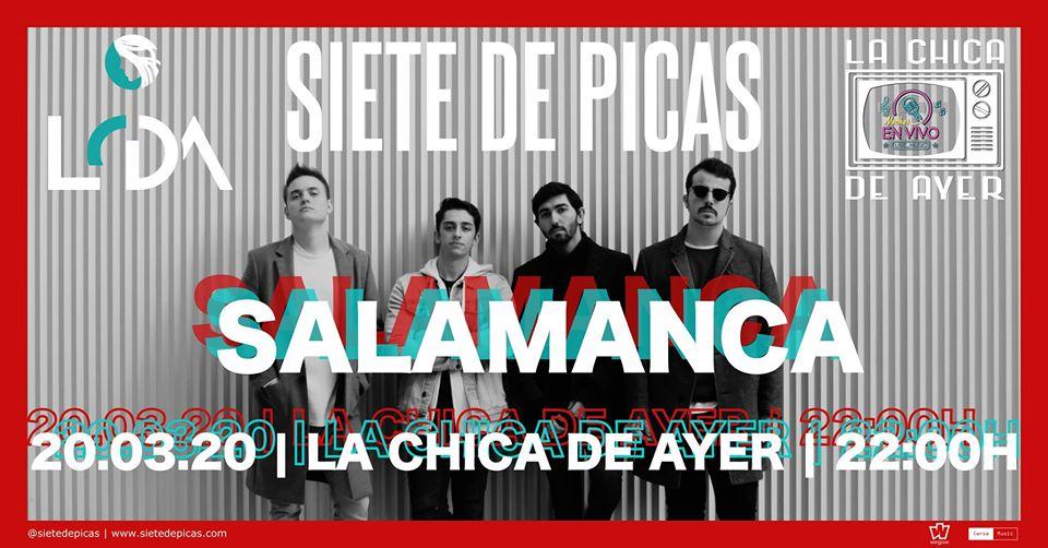 La Chica de Ayer Siete de Picas Salamanca Marzo 2020