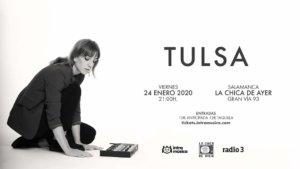 La Chica de Ayer Tulsa Salamanca Enero 2020