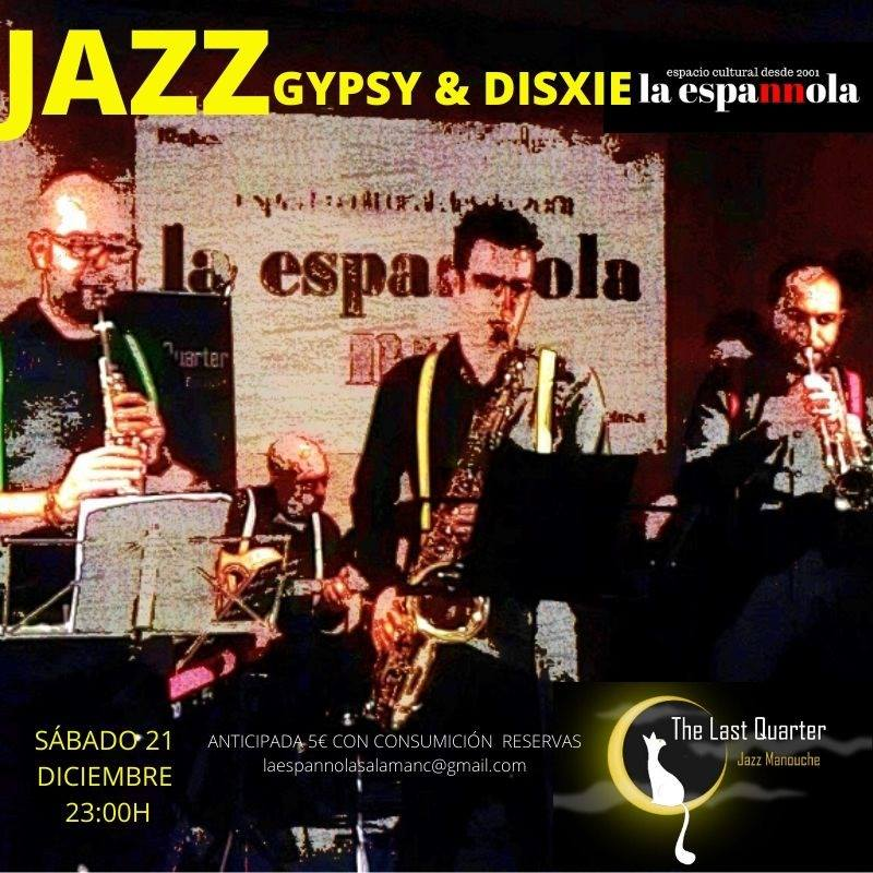 La Espannola Gipsy & Dixie Salamanca Diciembre 2019