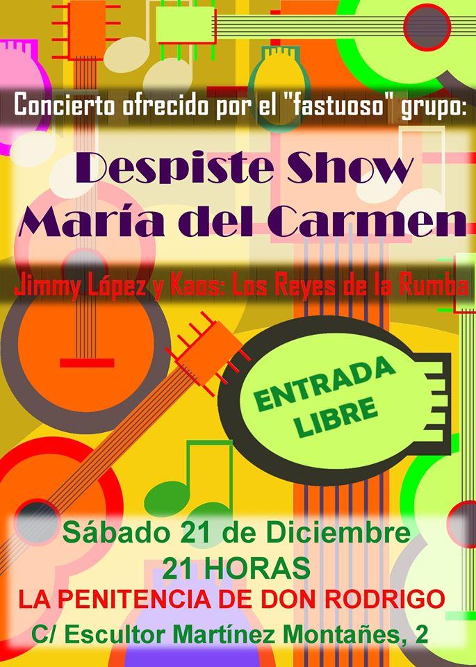 La Penitencia de Don Rodrigo Despiste Show María del Carmen + Los Reyes de la Rumba Salamanca Diciembre 2019