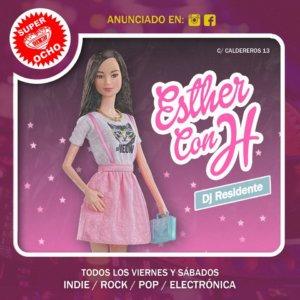Super 8 Dj Esther con H Salamanca Diciembre 2019