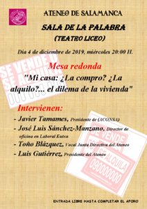 Teatro Liceo Mi casa: ¿La compro? ¿la vendo? ¿La alquilo? El dilema de la vivienda hoy Ateneo de Salamanca Diciembre 2019