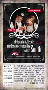 La Malhablada El singular taller de remiendos estupendos del sr. Smith Salamanca Fin de Semana Enero 2020