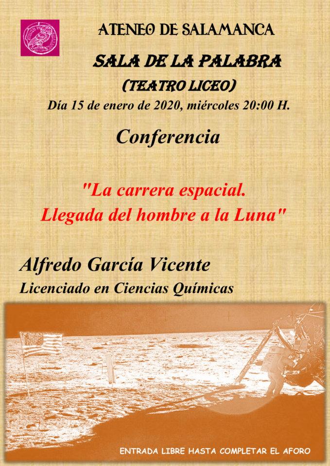 Teatro Liceo La carrera espacial. Llegada del hombre a la Luna Ateneo de Salamanca Enero 2020