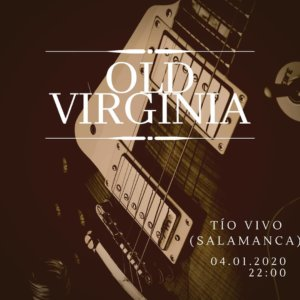 Tío Vivo Old Virginia Salamanca Enero 2020