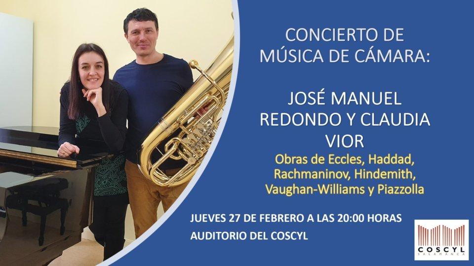 Conservatorio Superior de Música de Castilla y León COSCYL José Manuel Redondo y Claudia Vior Salamanca Febrero 2020