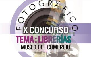 El Museo del Comercio convoca el X Concurso Anual de Fotografía