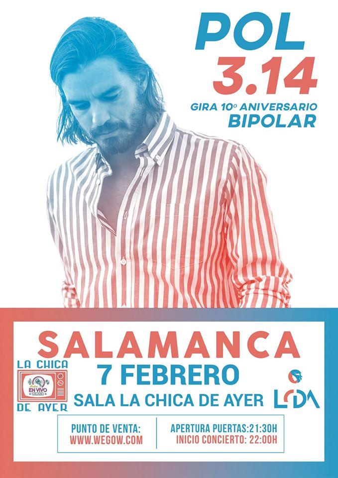 La Chica de Ayer Pol 3.14 Salamanca Febrero 2020