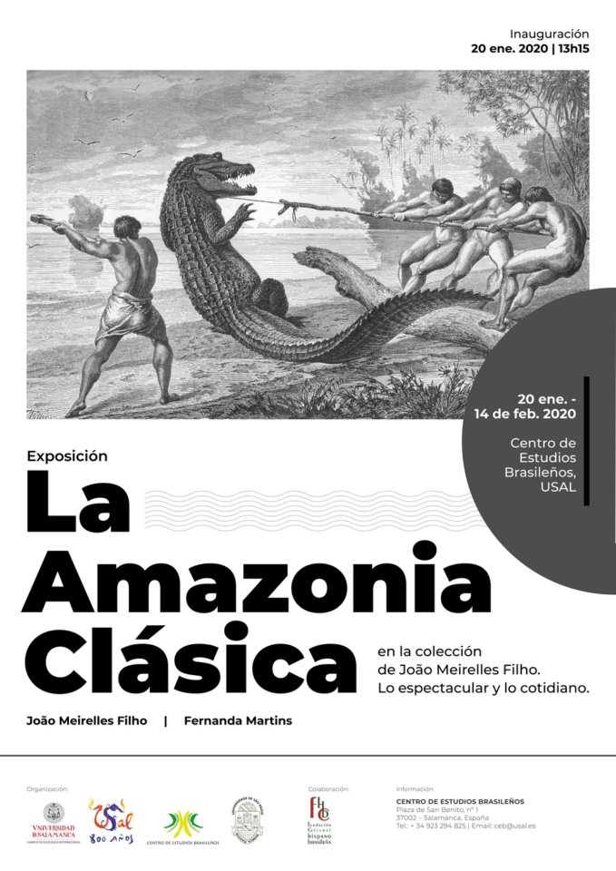 Palacio de Maldonado La Amazonia Clásica en la colección de João Meirelles Filho. Lo espectacular y lo cotidiano Salamanca Enero febrero 2020