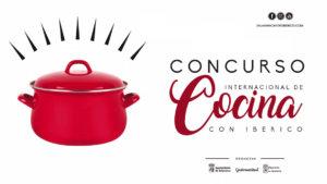 Abierto el plazo de solicitudes para participar en el III Concurso Internacional de Cocina con Ibérico