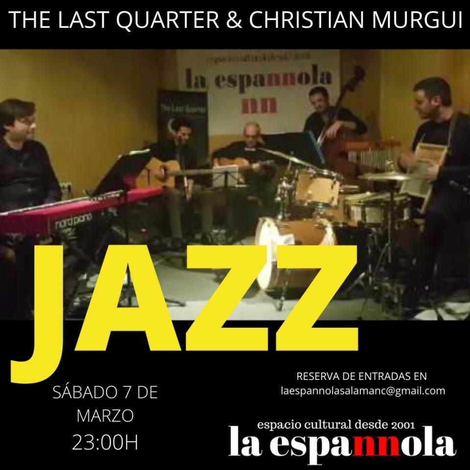 La Espannola The Last Quarter & Christian Murgui Salamanca Marzo 2020