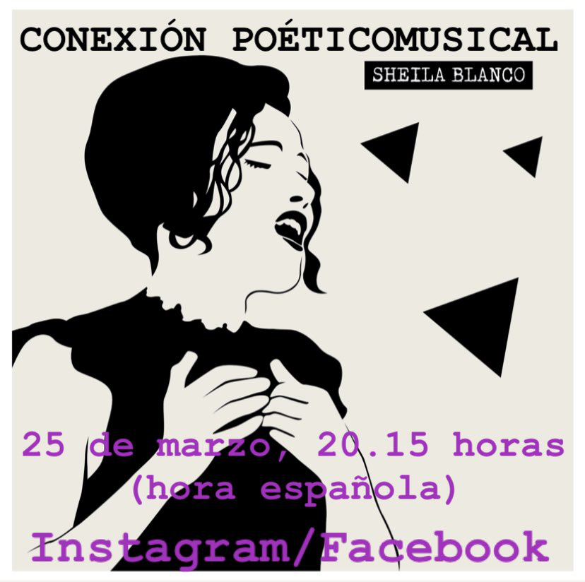 Sheila Blanco Conexión Poéticomusical #YoMeQuedoEnCasa 25 de marzo de 2020 Salamanca y resto del mundo