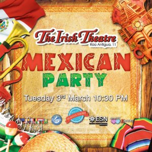 The Irish Theatre Mexican Party Salamanca Marzo 2020