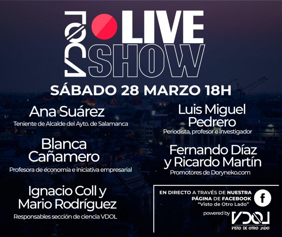 VDOL Live Show #YoMeQuedoEnCasa 28 de marzo de 2020 Salamanca y resto del mundo