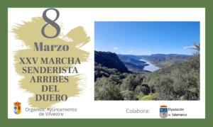 Vilvestre XXV Marcha Arribes del Duero El Rollo-La Barca Marzo 2020