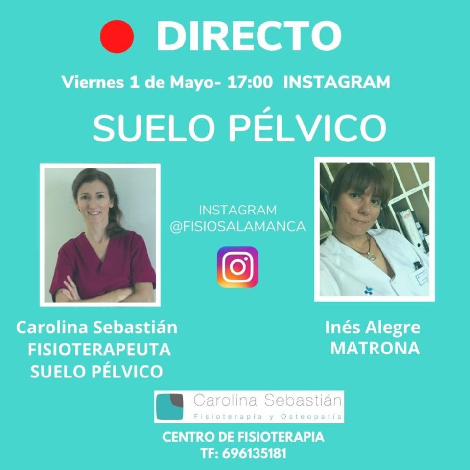 Centro de Fisioterapia Carolina Sebastián Charla Abierta 1 de mayo de 2020 Salamanca