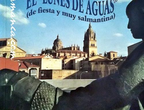 El Ayuntamiento de Salamanca solicita la declaración del Lunes de Aguas como Fiesta de Interés Turístico de Castilla y León