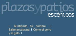 Plazas y Patios Escénicos 2020 Salamanca Julio y agosto