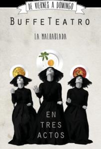 La Malhablada Buffeteatro en tres actos Salamanca 2020