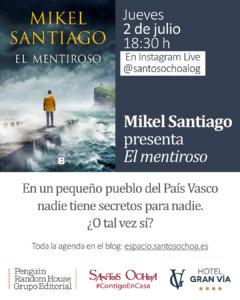 Santos Ochoa Encuentros Virtuales Mikel Santiago Salamanca y resto del mundo Julio 2020