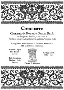 Catedral Vieja Celeritas & Rodrigo García Belío Salamanca Agosto 2020