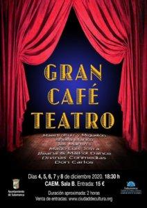 Centro de las Artes Escénicas y de la Música CAEM Gran Café Teatro Salamanca Diciembre 2020
