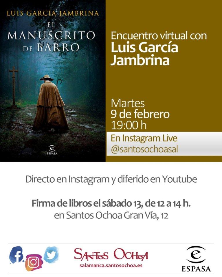 Santos Ochoa Encuentros Virtuales Luis García Jambrina Salamanca y resto del mundo Febrero 2021