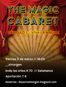 Espacio Almargen The magic cabaret Salamanca Marzo 2021