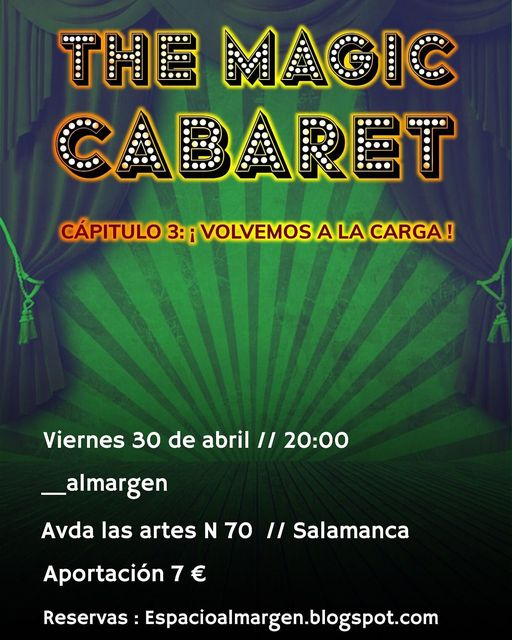 Espacio Almargen The magic cabaret 30 de abril de 2021 Salamanca