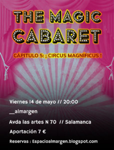 Espacio Almargen The magic cabaret 14 de mayo de 2021