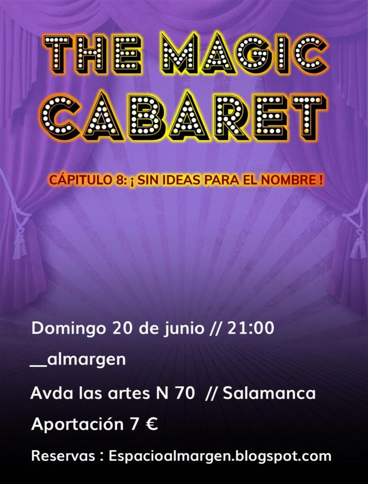 Espacio Almargen The magic cabaret 20 de junio de 2021 Salamanca