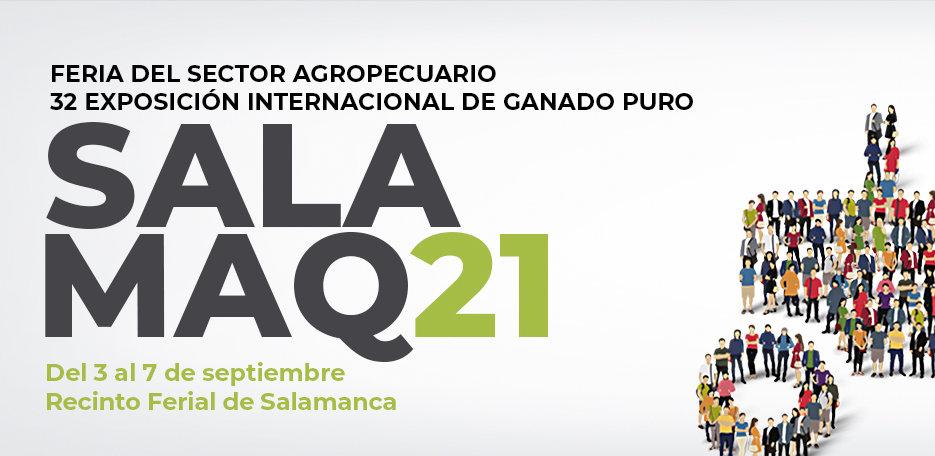Ferias y Fiestas 2021 Feria del Sector Agropecuario y XXXII Exposición Internacional de Ganado Puro SALAMAQ21 Salamanca Septiembre