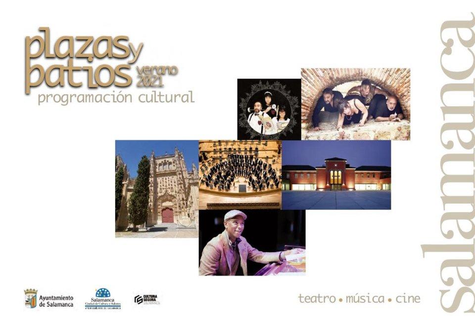 Plazas y Patios, Salamanca, Julio agosto 2021