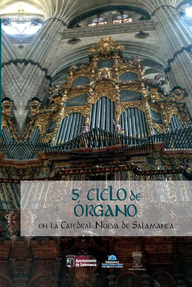 Catedral Nueva V Ciclo de Órgano Salamanca Julio agosto 2021