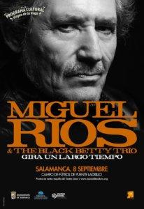 Ferias y Fiestas 2021 Miguel Ríos & The Black Betty Trío Salamanca Septiembre 2021