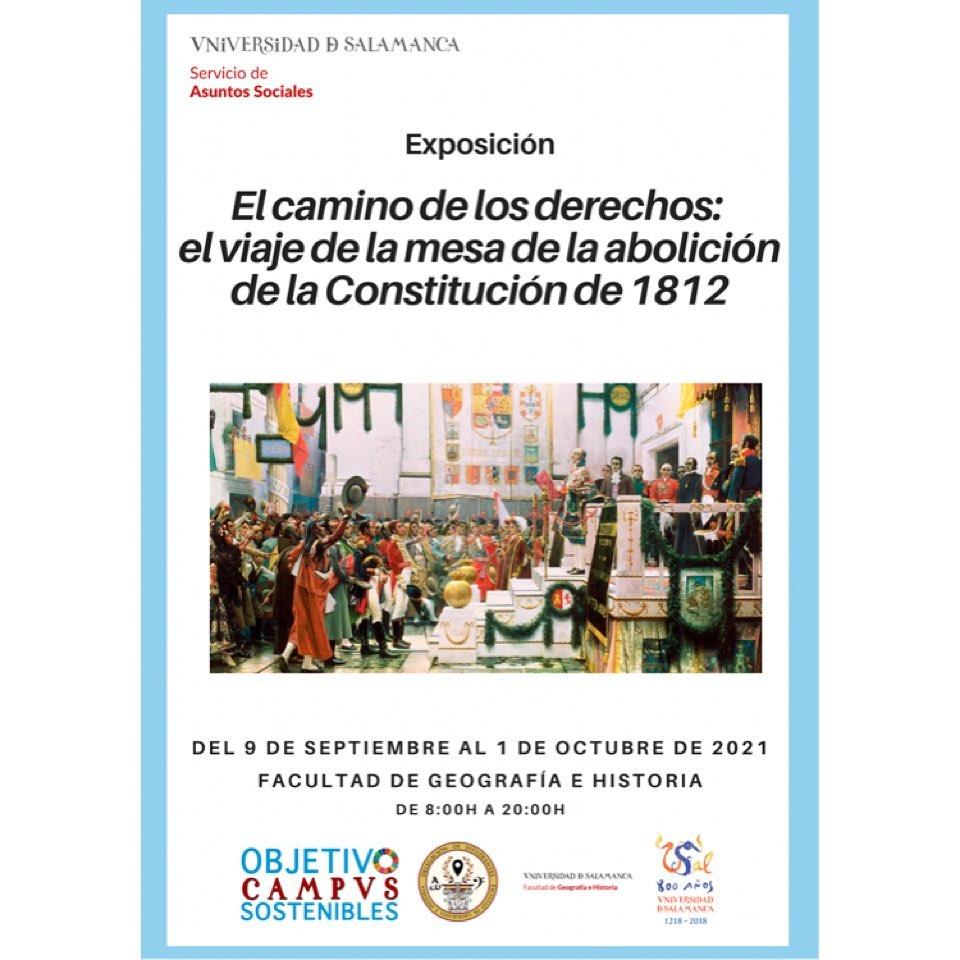 Facultad de Geografía e Historia El camino de los derechos: el viaje de la mesa de la abolición de la Constitución de Cádiz Salamanca Septiembre octubre 2021