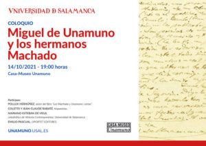 Casa Museo Miguel de Unamuno Miguel de Unamuno y los hermanos Machado Salamanca Octubre 2021