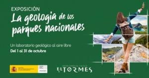 Centro Comercial El Tormes La geología de los parques nacionales Santa Marta de Tormes Octubre 2021