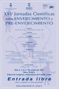 Palacio de Congresos y Exposiciones XXV Jornadas Científicas sobre Envejecimiento y Pre-Envejecimiento Salamanca Octubre 2021