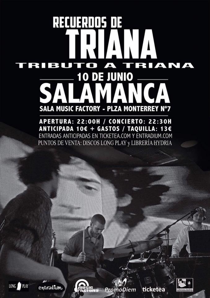 Tributo a Triana, Music Factory, Salamanca
