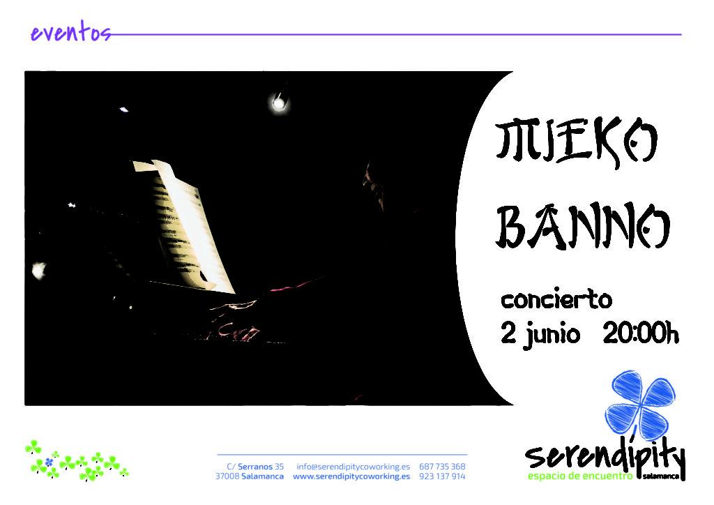 Mieko Banno, Serindípity, Salamanca