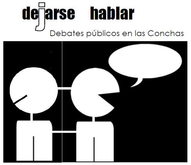 Dejarse hablar. Debates públicos en las Conchas