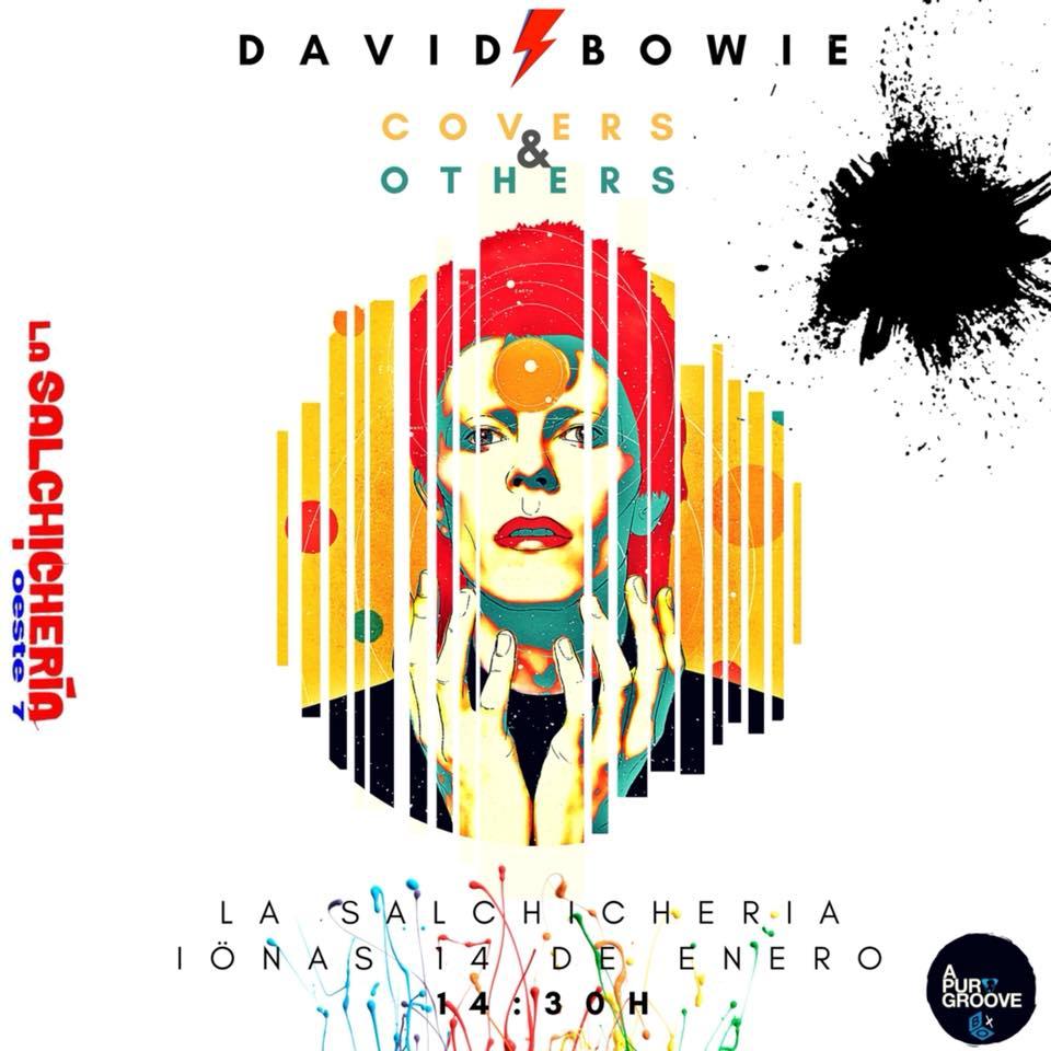 La Salchihería Oeste 7 David Bowie, covers & others Salamanca Enero 2018