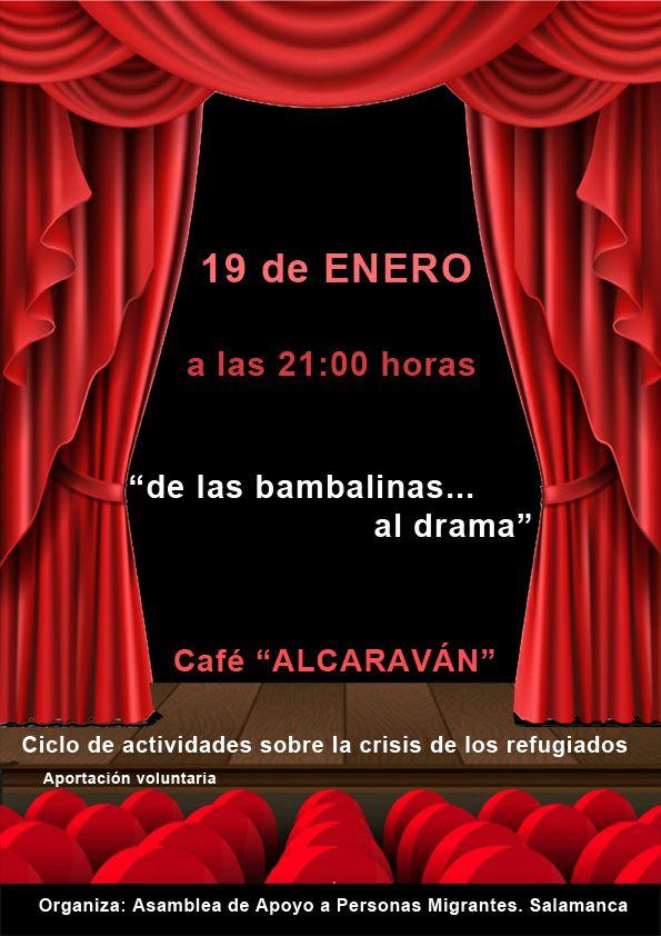 El Alcaraván Desde las bambalinas al drama Salamanca Enero 2018