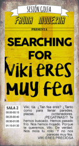 La Malhablada Searching for Viki eres muy fea Salamanca Enero 2018