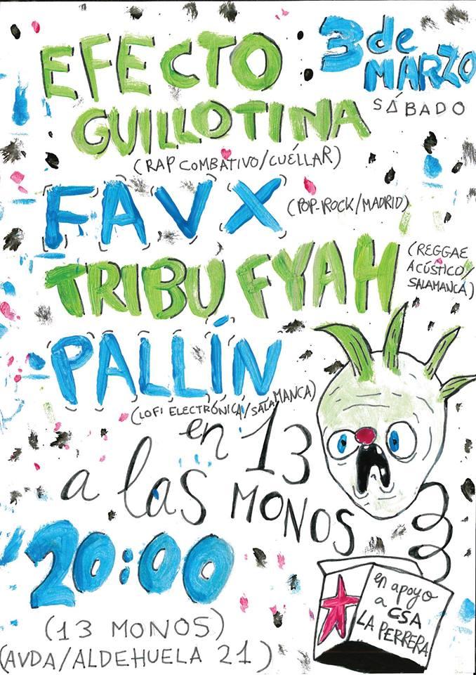 Trece Monos Efecto Guillotina + Favx + Tribu Fyah + Pallín Salamanca Marzo 2018