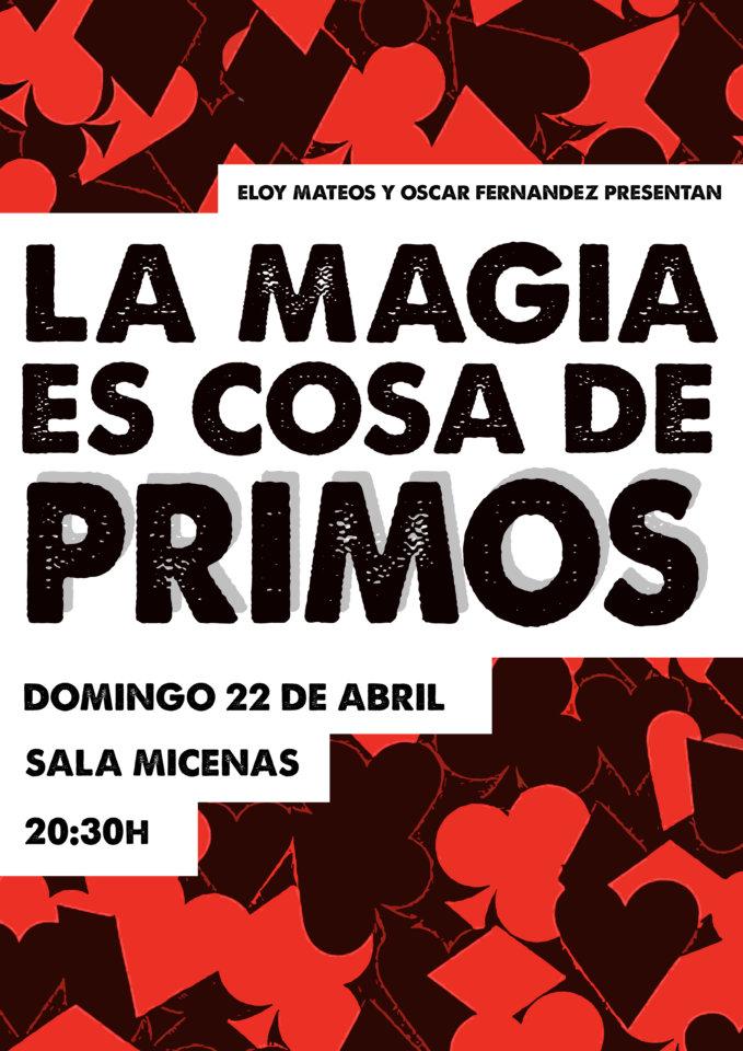 Sala Micenas Adarsa La magia es cosa de primos Salamanca Abril 2018