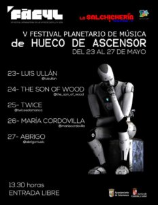 FÀCYL 2018 V Festival Planetario de Música de Hueco de Ascensor Salamanca Mayo