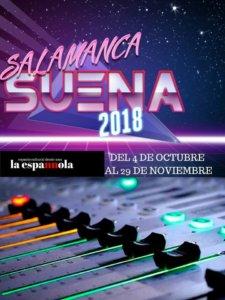 La Espannola Salamanca Suena 2018 Octubre noviembre