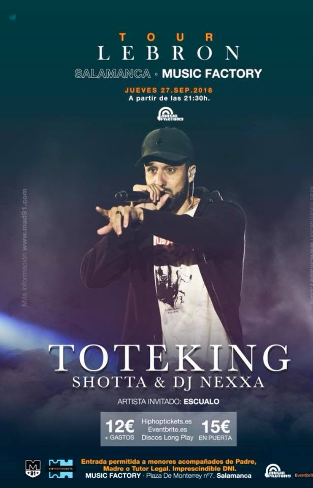 Music Factory Tote King + Shotta + Dj Nexxa + Escualo Salamanca Septiembre 2018